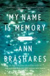 Review: My Name Is Memory by Ann Brashares