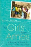 Review: The Girls from Ames by Jeffrey Zaslow