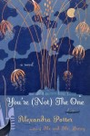 Review: You're (Not) the One by Alexandra Potter
