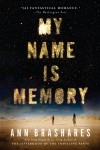 Giveaway: My Name is Memory by Ann Brashares