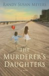 Review: The Murderer's Daughters by Randy Susan Meyers